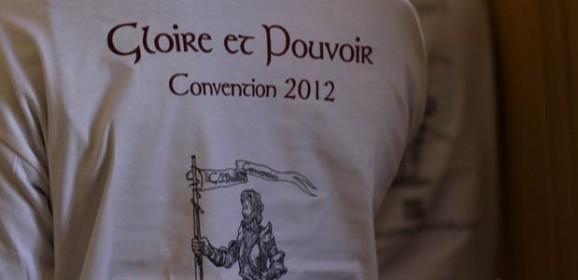 Convention 2012 Gloire & Pouvoir
